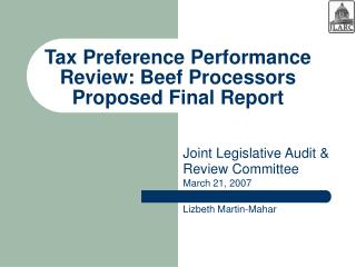 Tax Preference Performance Review: Beef Processors  Proposed Final Report