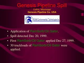 Genesis Pipeline Spill Collins, Mississippi Genesis Pipeline Co. USA