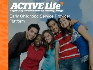 Early Childhood Service Provider Platform
