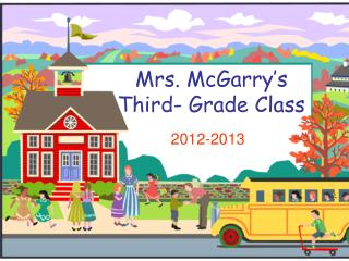 Mrs. McGarry�s Third- Grade Class
