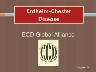 Erdheim -Chester Disease