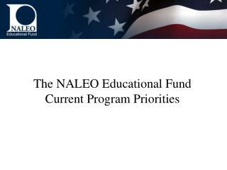 The NALEO Educational Fund Current Program Priorities