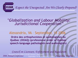 """ Globalization and Labour Mobility: Jurisdictional Cooperation"""