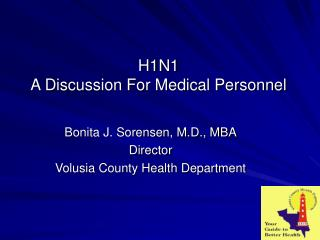 H1N1 A Discussion For Medical Personnel