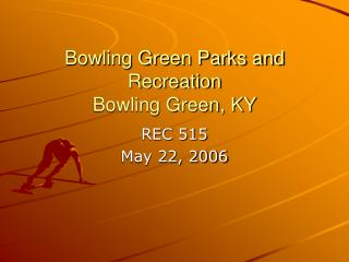 Bowling Green Parks and Recreation  Bowling Green, KY