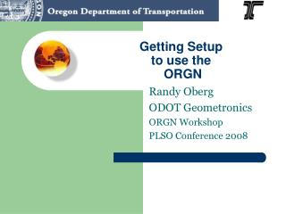 Getting Setup  to use the  ORGN