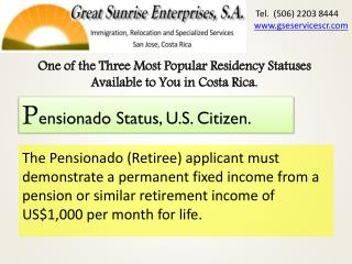 One of the Three  M ost  P opular Residency Statuses  A vailable to You in Costa Rica.
