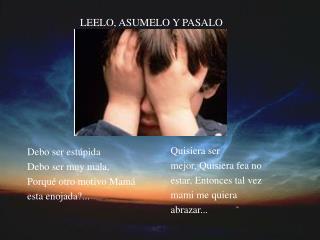 LEELO, ASUMELO Y PASALO