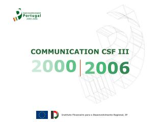 COMMUNICATION CSF III