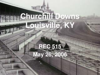 Churchill Downs Louisville, KY