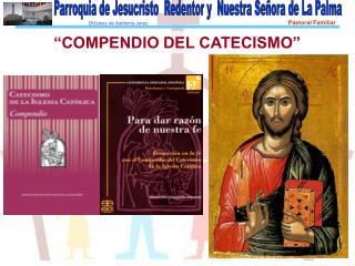 """""""COMPENDIO DEL CATECISMO"""""""