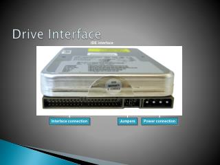 Drive Interface