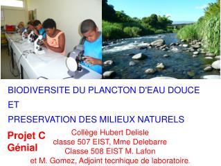 BIODIVERSITE DU PLANCTON D'EAU DOUCE ET  PRESERVATION DES MILIEUX NATURELS