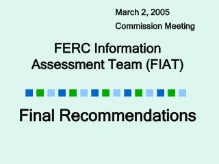 FERC Information  Assessment Team (FIAT)