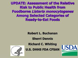 UPDATE: Assessment of the Relative Risk to Public Health from Foodborne Listeria monocytogenes Among Selected Categories