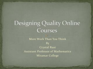 Designing Quality Online Courses