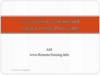 Ch.1 Remote Sensing and  Digital Image Processing