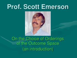 Prof. Scott Emerson