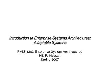 Introduction to Enterprise Systems Architectures: