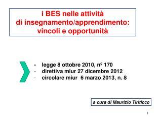 i BES nelle attività di insegnamento/apprendimento: vincoli e opportunità