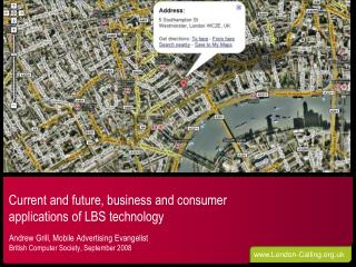Current and future, business and consumer applications of LBS technology