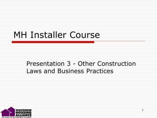 MH Installer Course