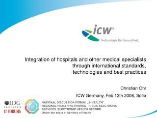 Christian Ohr ICW Germany, Feb 13th 2008, Sofia