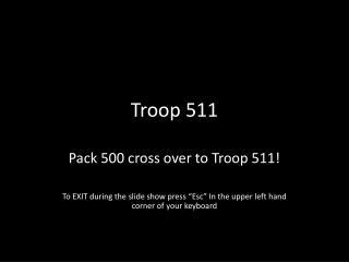 Troop 511