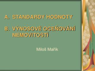 STANDARDY HODNOTY