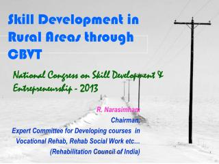 Skill Development in Rural Areas through CBVT