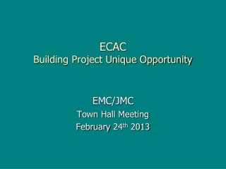 ECAC Building Project Unique Opportunity