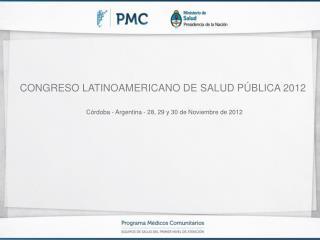 CONGRESO LATINOAMERICANO DE SALUD PÚBLICA 2012