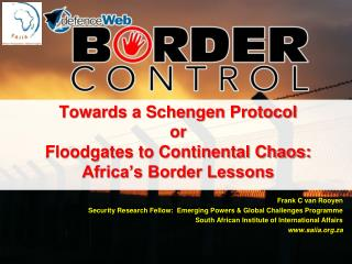 Towards a Schengen Protocol or Floodgates to Continental Chaos: Africa's Border Lessons
