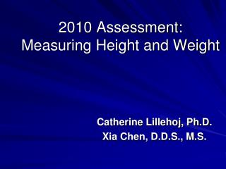 2010 Assessment: Measuring Height and Weight