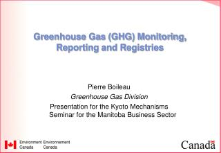 Greenhouse Gas GHG Monitoring, Reporting and Registries