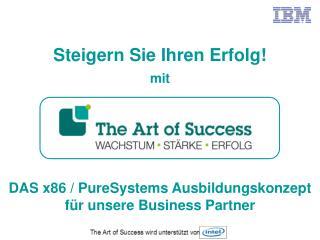 DAS x86 / PureSystems Ausbildungskonzept für unsere Business Partner