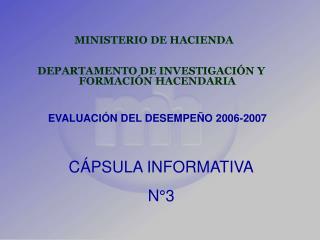 MINISTERIO DE HACIENDA DEPARTAMENTO DE INVESTIGACIÓN Y FORMACIÓN HACENDARIA