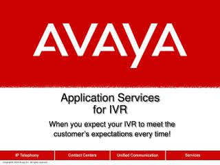 Application Services for IVR