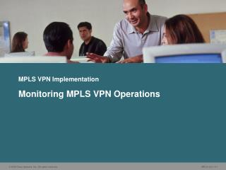MPLS VPN Implementation