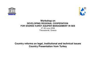 Workshop on DEVELOPING REGIONAL COOPERATION  FOR SHARED KARST AQUIFER MANAGEMENT IN SEE