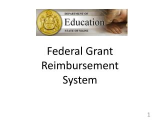 Federal Grant Reimbursement  System