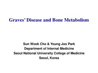 Graves' Disease and Bone Metabolism