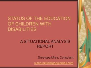 STATUS OF THE EDUCATION OF CHILDREN WITH DISABILITIES