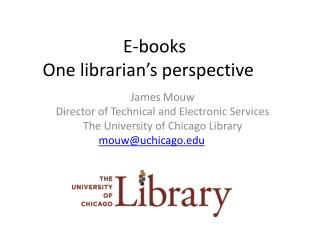E-books One librarian�s perspective