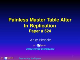 Painless Master Table Alter In Replication Paper # 524
