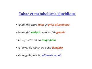 Tabac et métabolisme glucidique