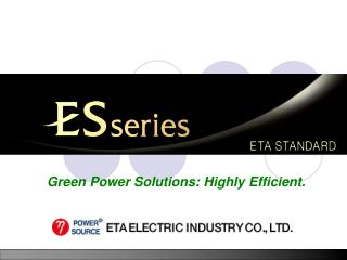 Green Power Solutions: Highly Efficient.