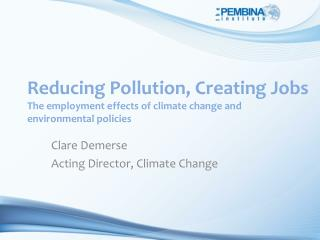 Clare Demerse Acting Director, Climate Change