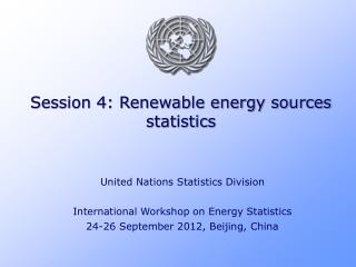 Session 4: Renewable energy sources statistics