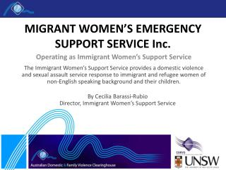 MIGRANT WOMEN'S EMERGENCY SUPPORT SERVICE Inc.
